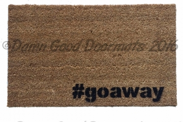 #goaway funny rude  doormat from Damn Good Doormats