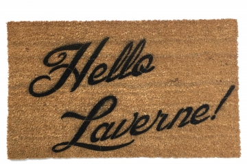 Hello Laverne & Shirley- doormat welcome kitsch mantra