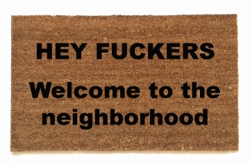 Hey Fuckers™ Welcome to the neighborhood! Stepbrothers doormat