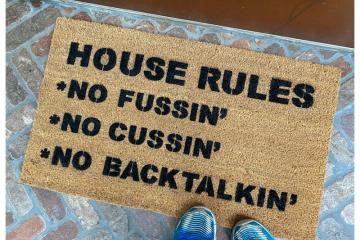 """House Rules No Fussin"""" No Cussin' No Backtalkin' doormat Progressive commercial"""