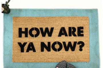 How are ya now? Letterkenny doormat