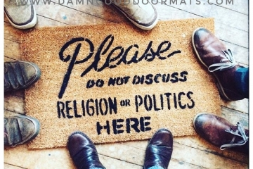 No Religion or Politics doormat