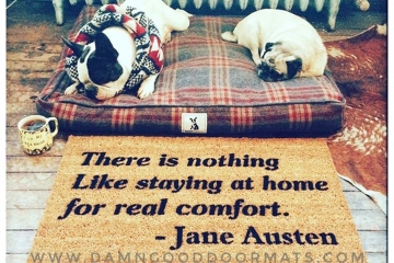"Jane Austen ""nothing like staying home for real comort"" doormatf"