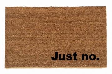 Just no. go away doormat