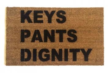 KEYS PANTS DIGNITY™ funny doormat