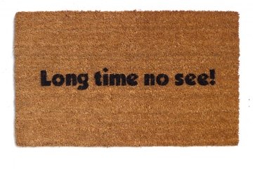 Long time no see!™ funny rude doormat welcome goodbye eco friendly door mat