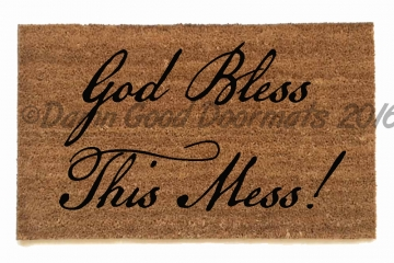 God Bless this mess doormat, funny welcome rug
