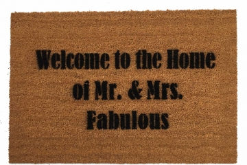 Welcome to the Home of Mr. & Mrs. FABULOUS custom doormat