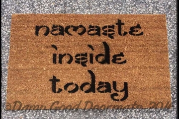 Namaste inside today, funny lazy rude yoga doormat
