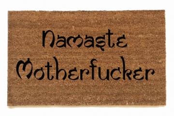 Namaste Motherfuckers™