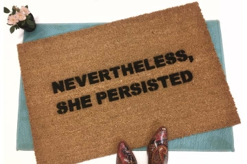Nevertheless, she persisted vote blue fuck trump doormat