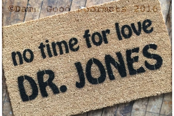 No time for love Dr. Jones raiders lost ark harrison ford doormat