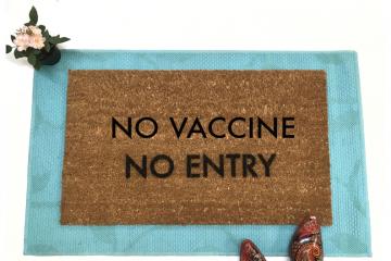 No Vaccine No Entry covid safety doormat
