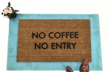 No coffee, no entry™ funny doormat