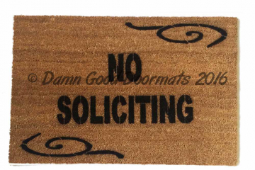 NO SOLICITING funny, rude doormat