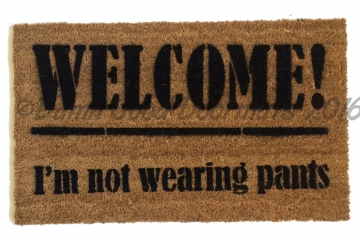 Welcome! I'm not wearing any pants. doormat