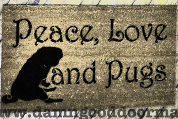 Peace Love & Pugs doormat