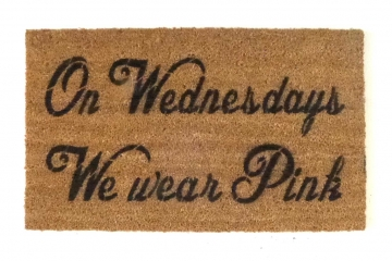 On Wednesdays we wear pink Mean Girls doormat