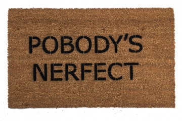 Podody's Nerfect, The Good Place funny doormat, eleanor shellstrop