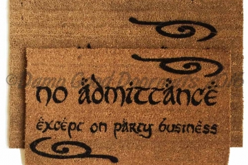 no admittance except on party business LOTR Hobbit doormat