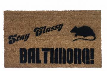 Anchorman/ Ron Burgundy tribute- Stay Classy BALTIMORE! RAT doormat