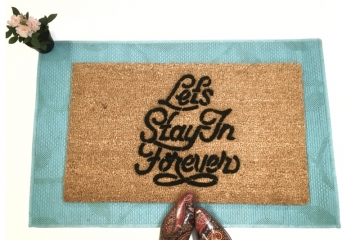 Let's stay in forever, social distancing introvert caroline doormat