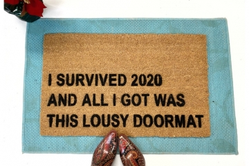 I survived 2020 and all I got was this lousy doormat Fuck 2020 welcome doormat d