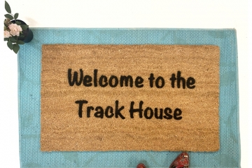 Welcome to the Track House funny rude doormat damn good doormats