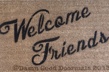 Welcome Friends friendly doormat