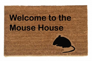 Welcome to the Mouse House doormat