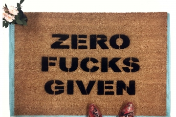 Zero fucks given doormat funny rude
