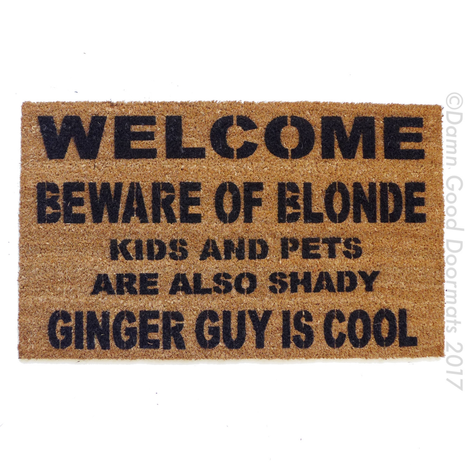 Beware Of The Blonde Ginger Guy Is Cool Rude Funny