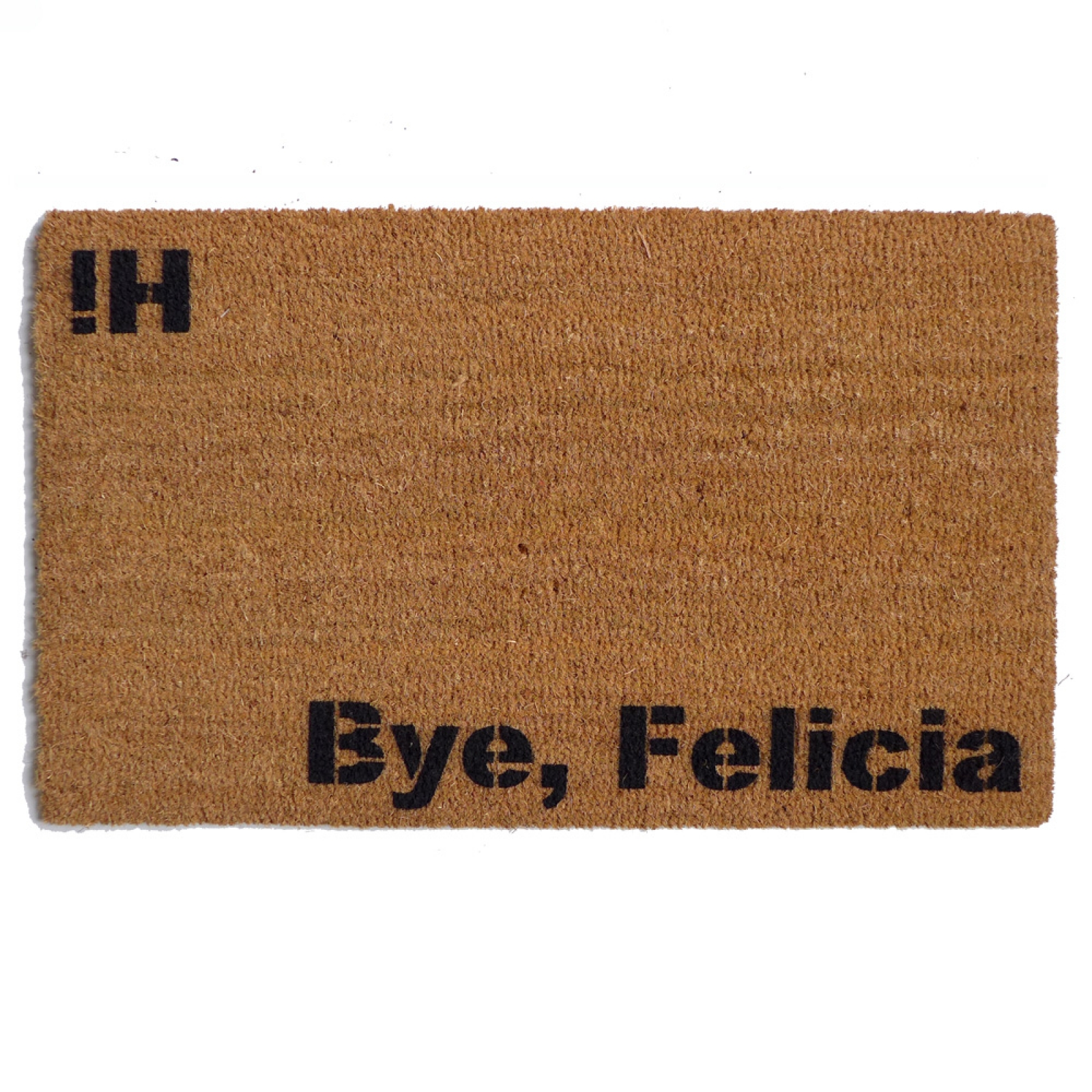 Bye Felicia Friday Doormat Damn Good Doormats