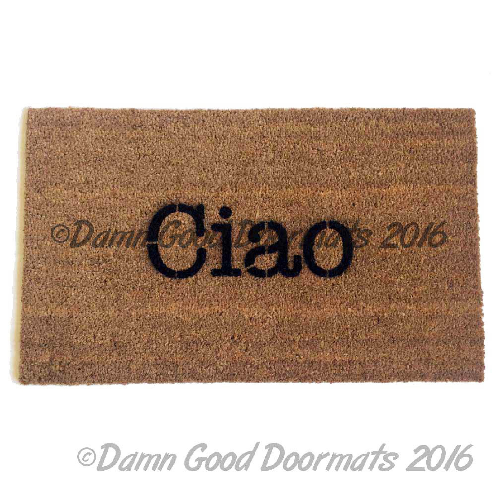 Greatest Italians rejoice! Ciao doormat | Damn Good Doormats QR29