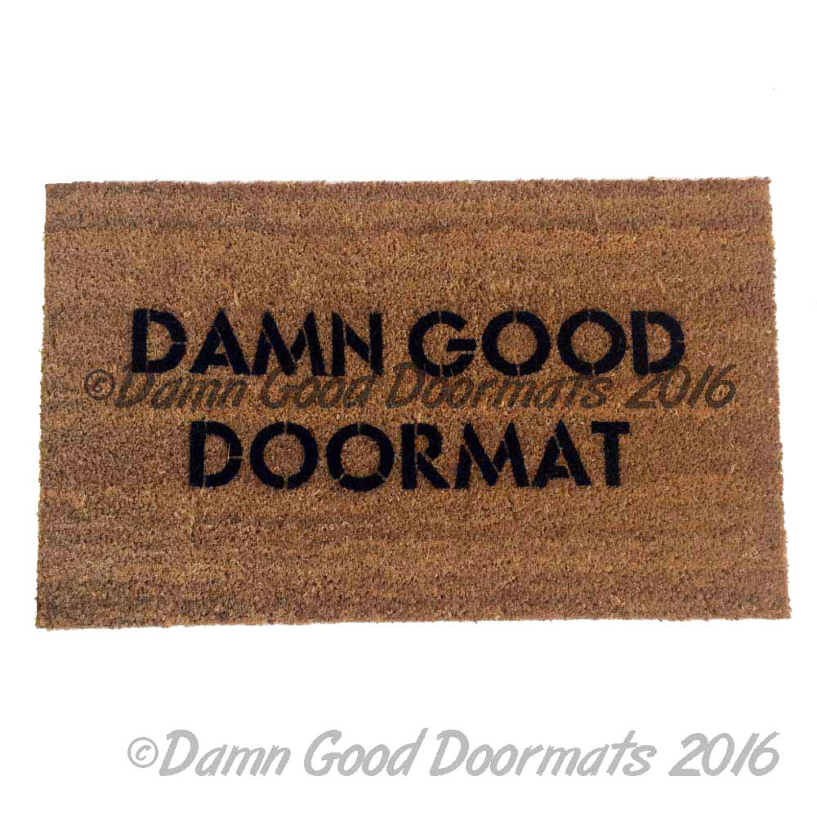 Damn Good Doormat Rude Funny Doormat Damn Good Doormats