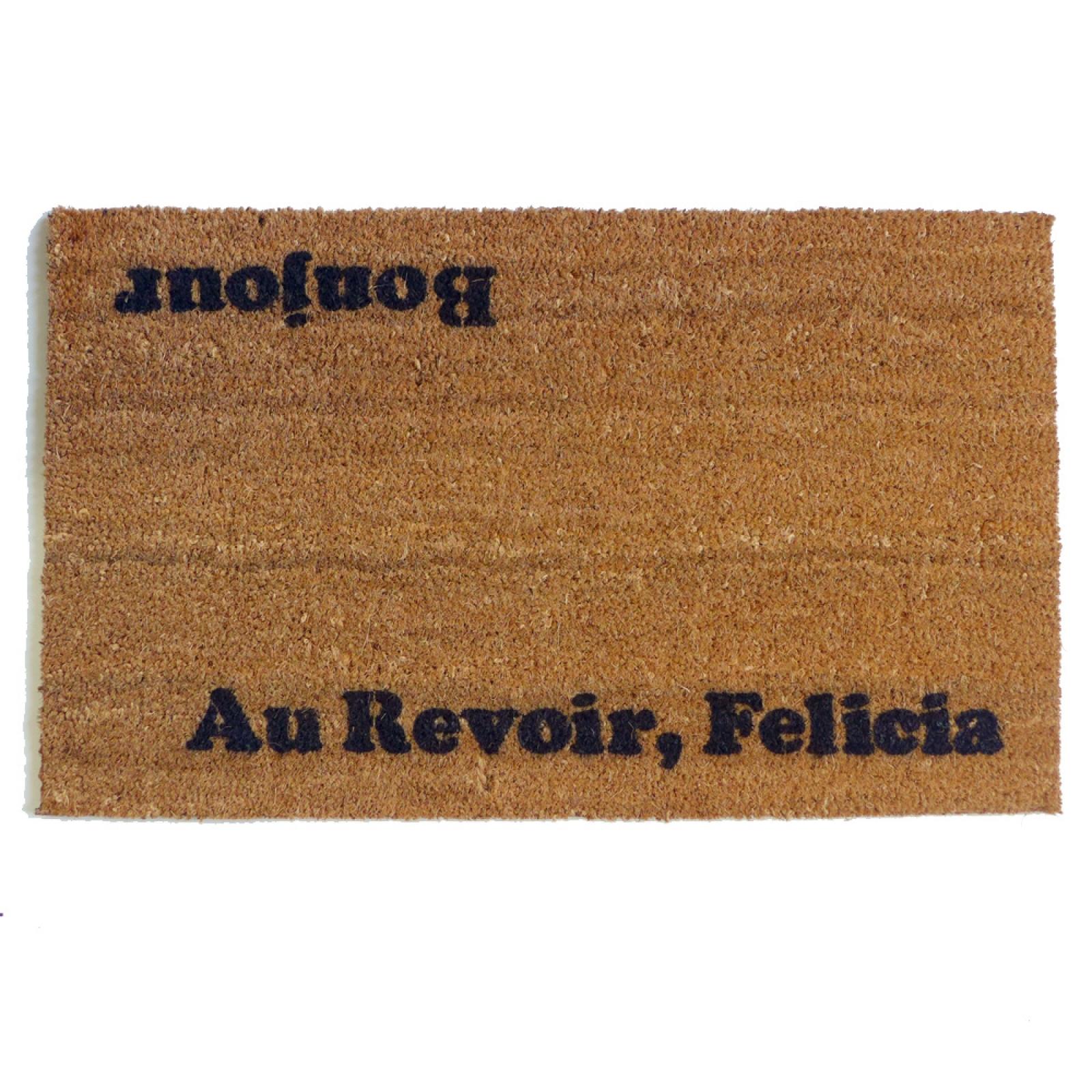 Bye Felicia Friday Doormat Damn Good Doormats