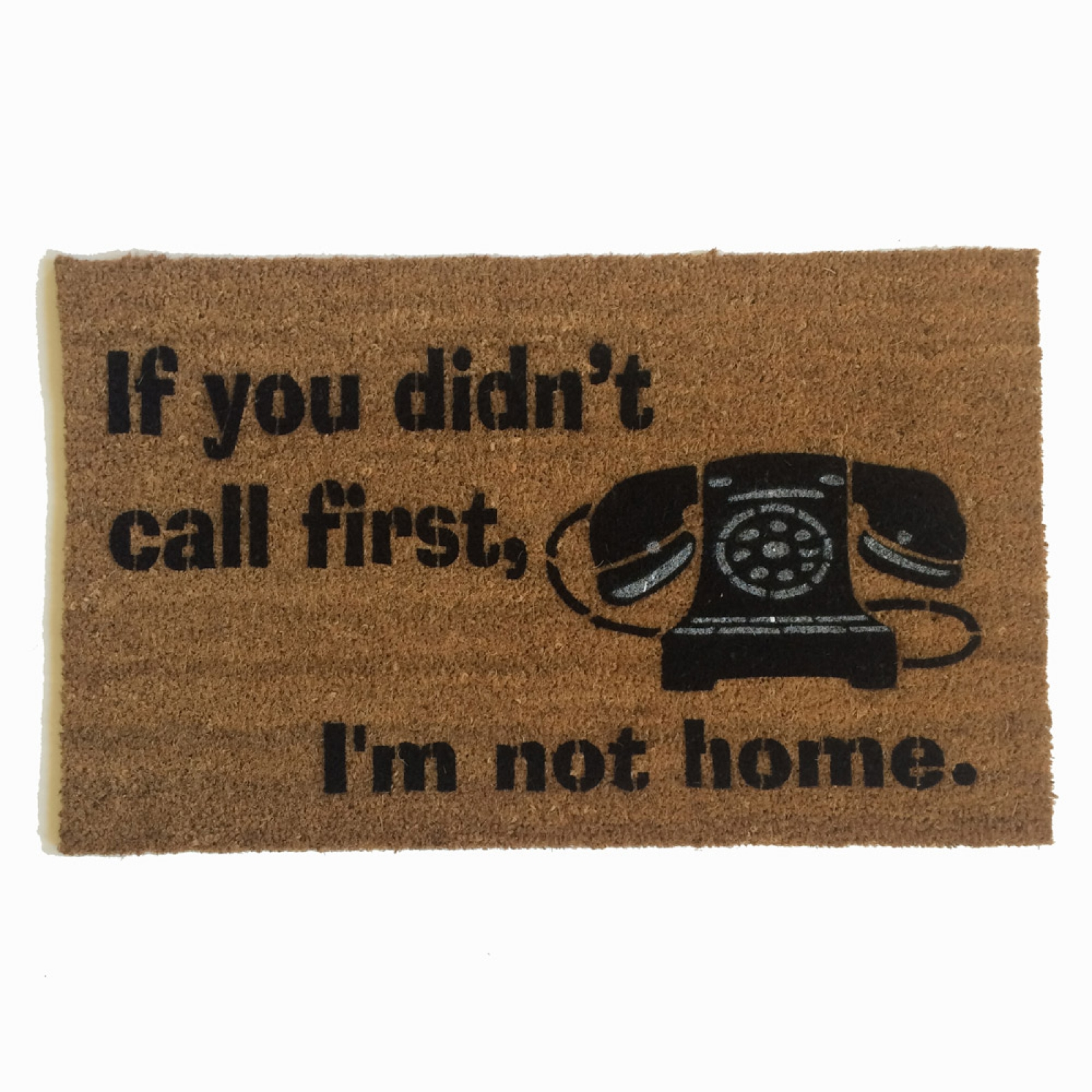 Didn T Call First Phone Funny Doormat