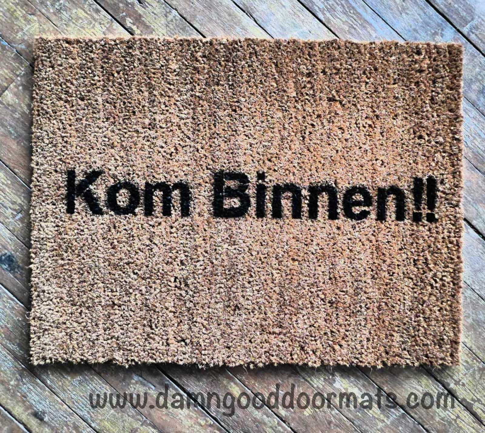 Kom Binnen It S Dutch For Come In Doormat Damn Good
