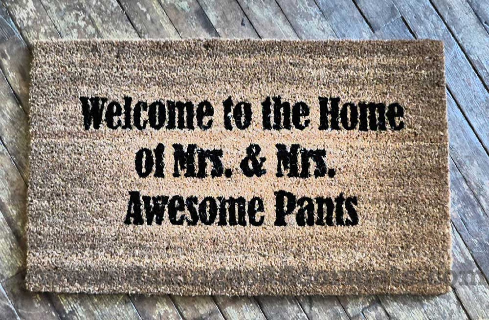 Welcome To The Home Of Mr Amp Mrs Awesome Pants Doormat
