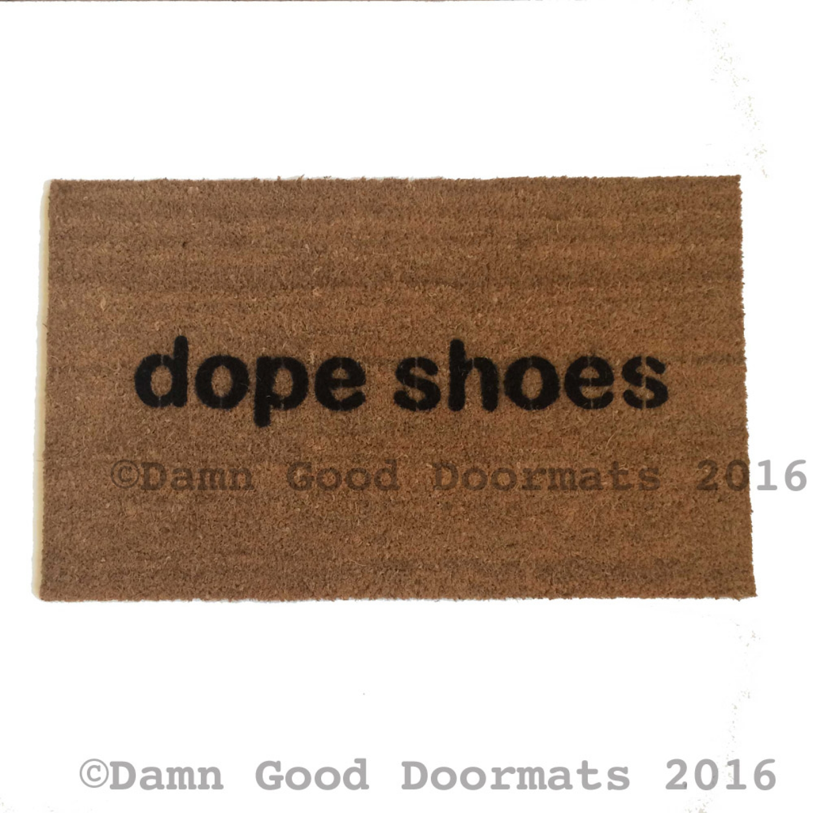 Dope Kicks Shoes Doormat Damn Good Doormats