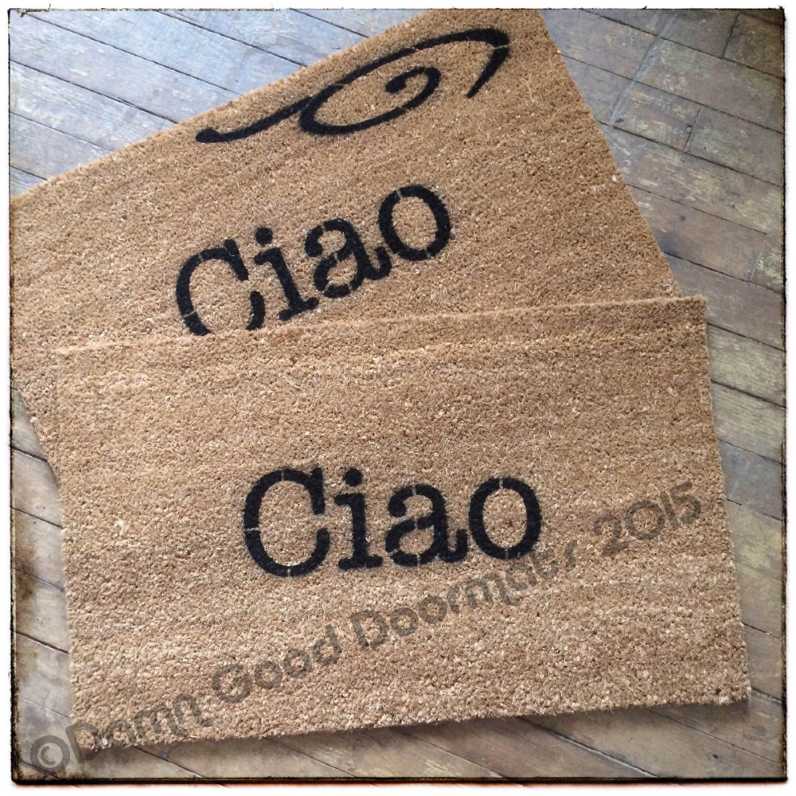 Well known Italians rejoice! Ciao doormat | Damn Good Doormats YW05