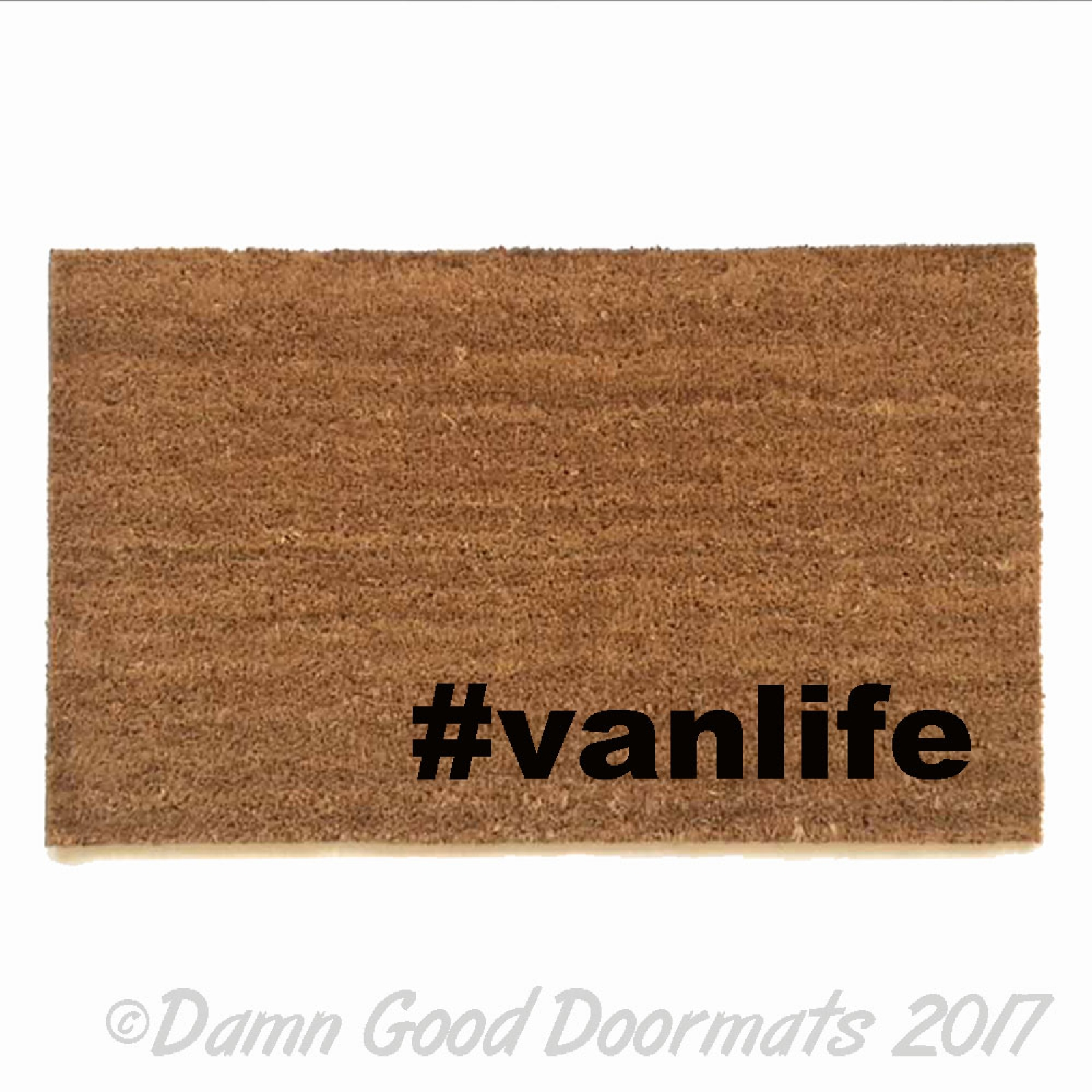 Vanlife Funny Rude Doormat Damn Good Doormats