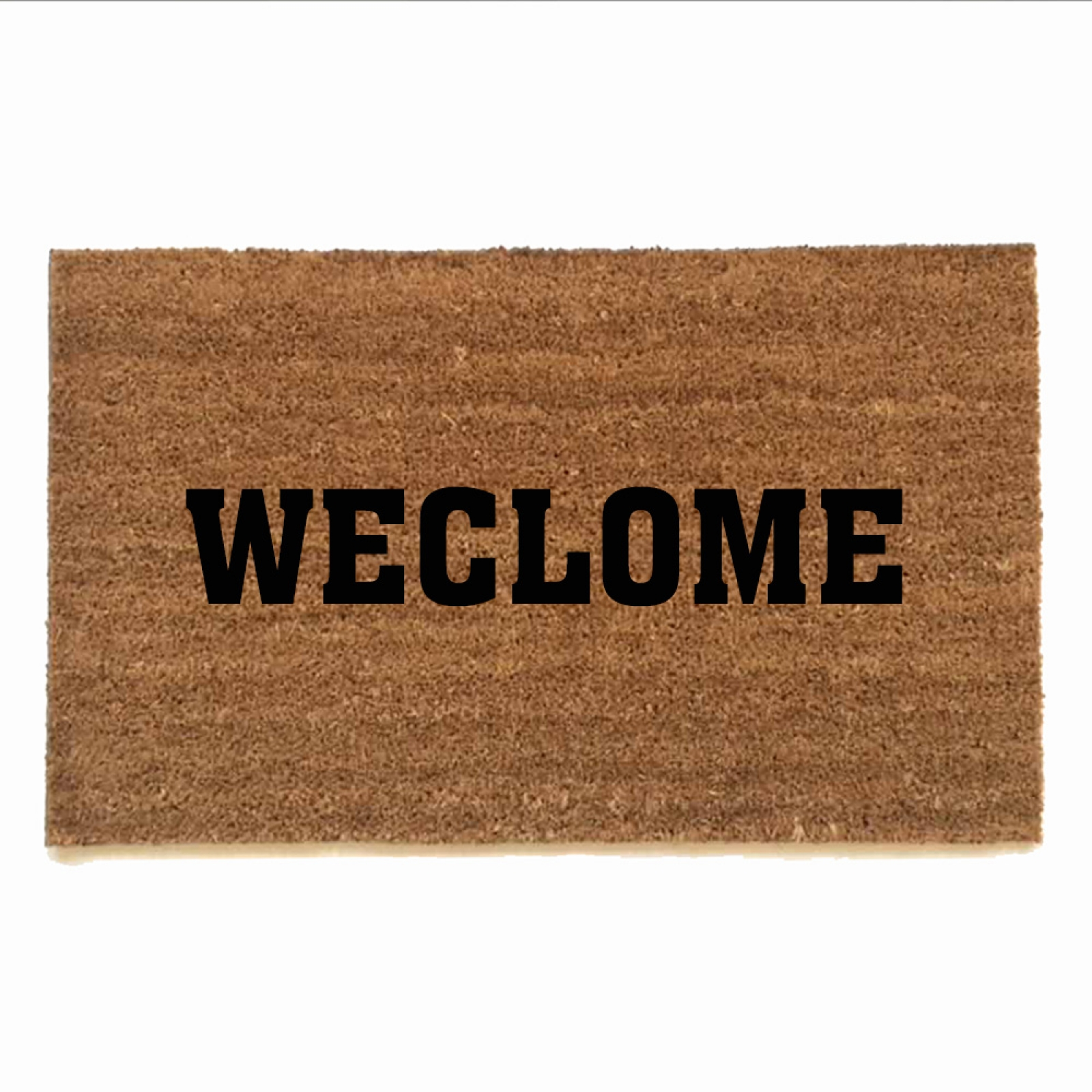 "WECLOME, Funny Dyslexic ""Still Game"" Doormat"