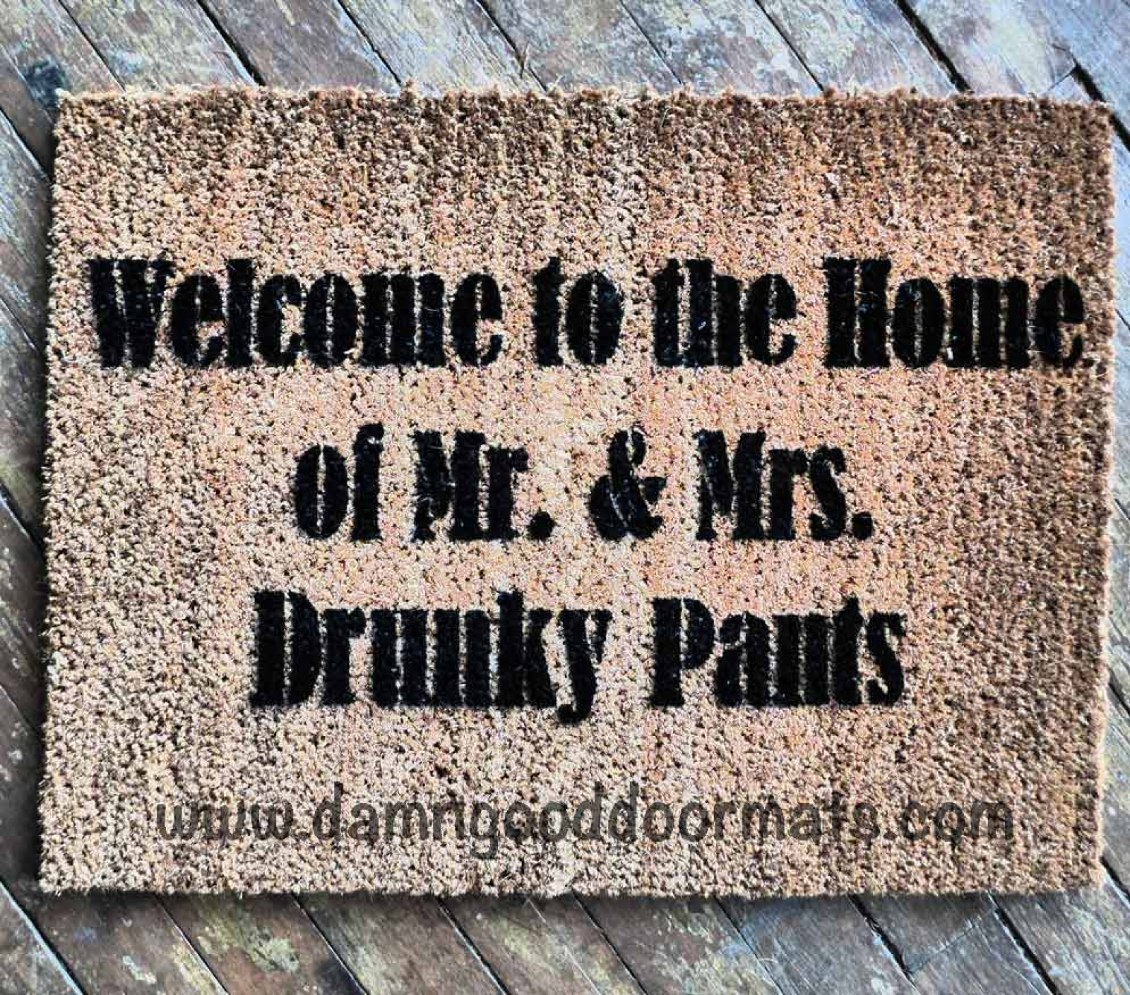 Lovely Welcome To The Home Of Mr. U0026 Mrs. Fancyy Pants Doormat