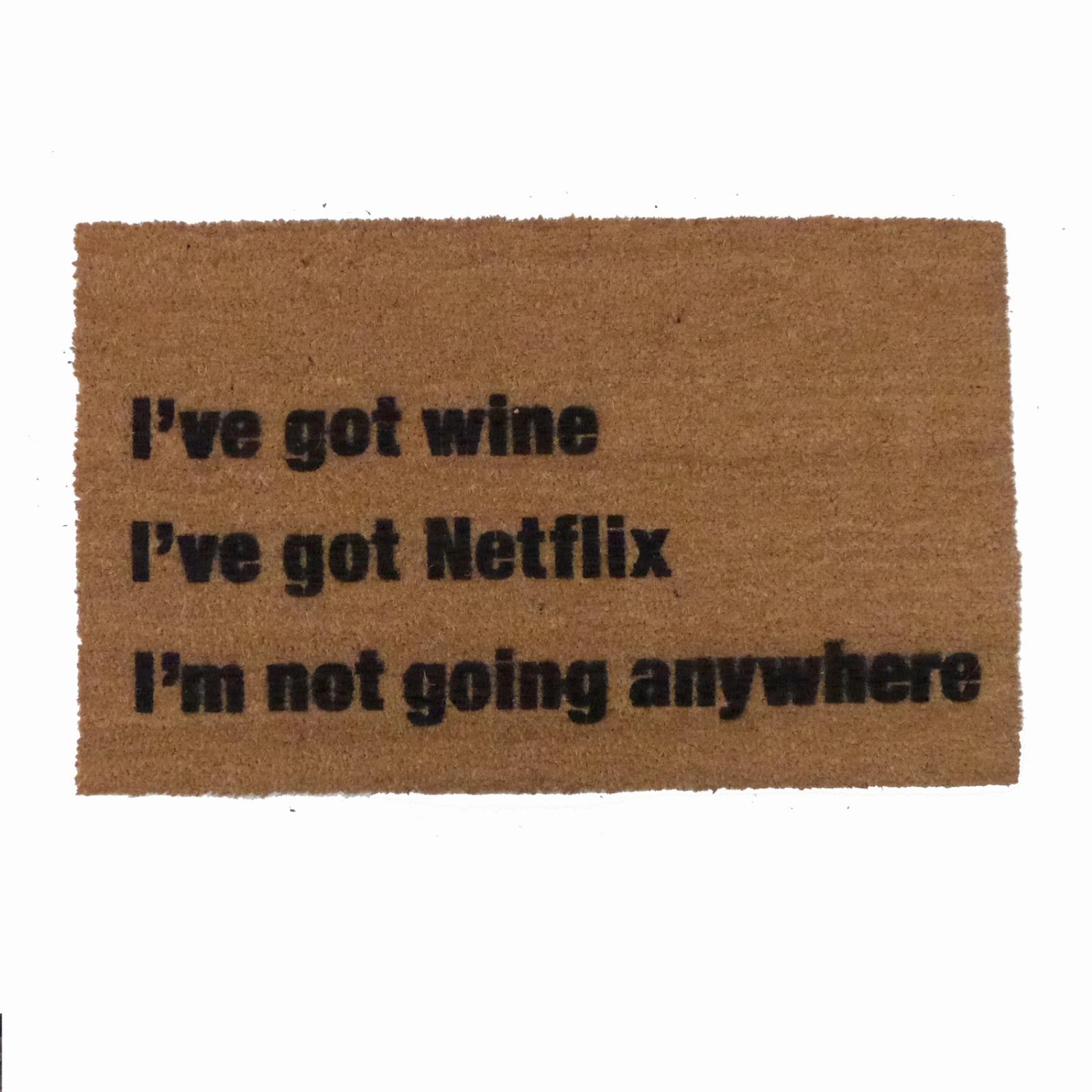 I Ve Got Wine I Ve Got Netflix Beer Tacos Cake Weed