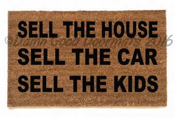 Sell the HOUSE CAR KIDS