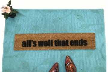 all's well that ends™ funny go away mantra saying doormat