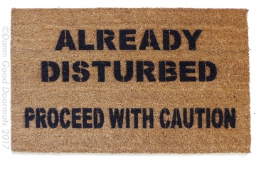 Already disturbed, proceed with caution funny warming doormat