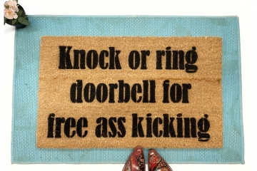 Knock or RIng for Free Ass Kicking doormat
