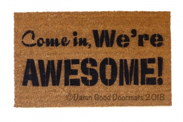 Come in, we're Awesome!™
